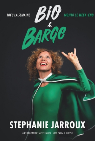 Stéphanie Jarroux one woman show bio barge Nantes Compagnie Café Théâtre