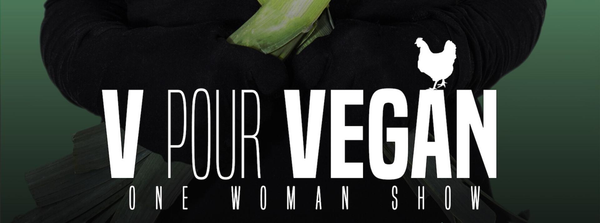Vous êtes vegan, vous vivez à nantes ? Ce spectacle de Céline Iannucci est pour vous. À la compagnie du café théâtre de Nantes prochainement