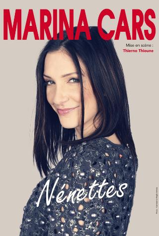 Marina Cars, Humoriste, Rire, Nantes, Compagnie, Théâtre, Seule en scène, One woman show, Zenith, Nénettes, Drôle, Talent